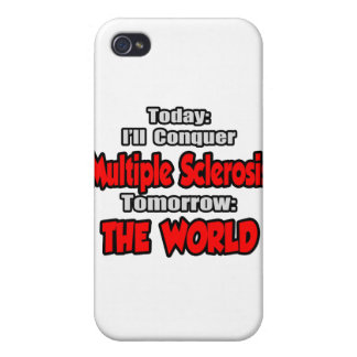 Today, Multiple Sclerosis .. Tomorrow, World iPhone 4/4S Cover