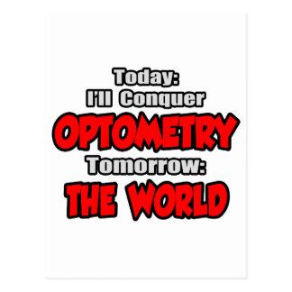 Today Optometry...Tomorrow, The World Postcard
