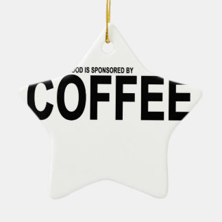 TODAY'S GOOD MOOD IS SPONSORED BY COFFEE.png Ceramic Ornament