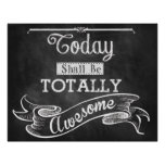 Today Shall Be Totally Awesome Poster