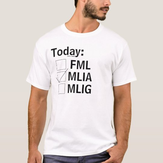 Today... T-Shirt