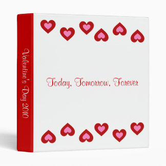 Today Tomorrow Forever Valentine Binder
