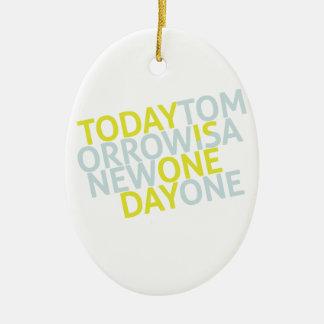 Today Tomorrow Ornament