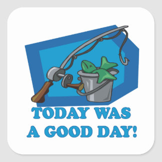 Today Was A Good Day Square Sticker