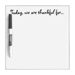 Today We Are Thankful For... Dry Erase Board