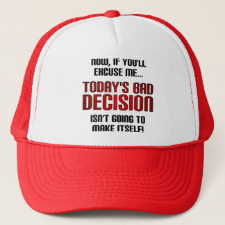 Today's Bad Decision Funny Ball Cap Hat
