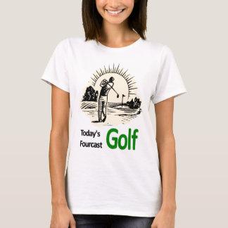 "Todays Fourcast ""Golf"" Ladies Ware T-Shirt"