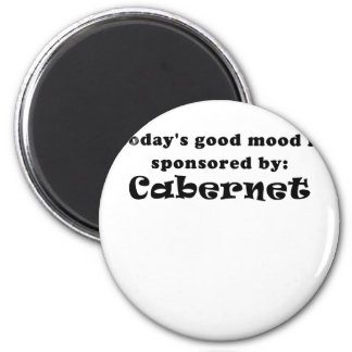 Todays Good Mood is Sponsored by Cabernet Magnet