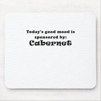 Todays Good Mood is Sponsored by Cabernet Mouse Pad