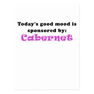 Todays Good Mood is Sponsored by Cabernet Postcard