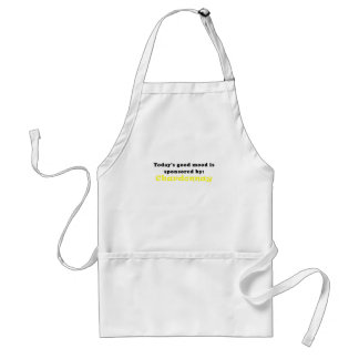 Todays Good Mood is Sponsored by Chardonnay Adult Apron