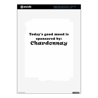 Todays Good Mood is Sponsored by Chardonnay iPad 3 Decals