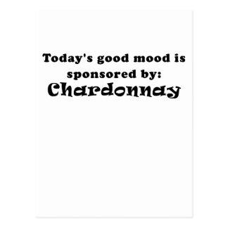 Todays Good Mood is Sponsored by Chardonnay Postcard