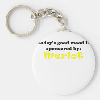 Todays Good Mood is Sponsored by Merlot Keychain