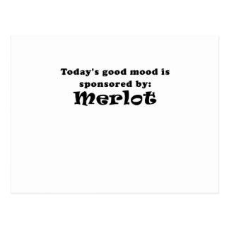 Todays Good Mood is Sponsored by Merlot Postcard