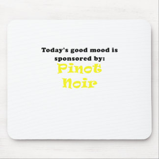 Todays Good Mood is Sponsored by Pinot Noir Mouse Pad