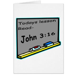Todays lesson read John 3 16 Christian Card