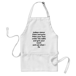 todays menu poke and grits adult apron