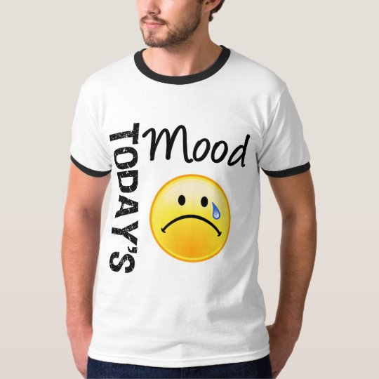 Today's Mood Emoticon Teary T-Shirt