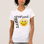 Today's Mood Smile Tees