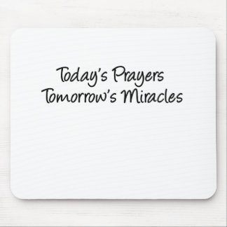 Today's Prayers Mouse Pad