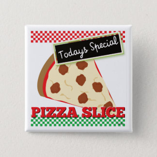 Todays Special - Pizza Slice Button