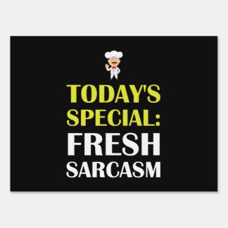 Todays Special Sarcasm Yard Sign