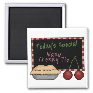 Today's Special Warm Cherry Pie Magnet