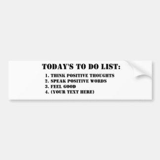 Today's To Do List: Bumpersticker Car Bumper Sticker