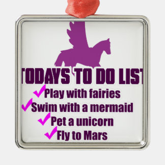 Today's To Do List Metal Ornament