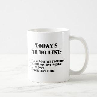 Today's To Do List: Mug