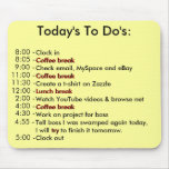 Today's To Do's Mouse Mat