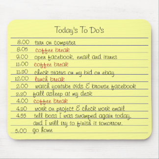 Today's To Do's Mouse Pad
