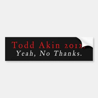 Todd Akin 2012 Car Bumper Sticker