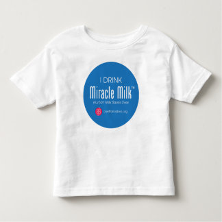 "Toddler ""I Drink Miracle Milk"" Tshirts"