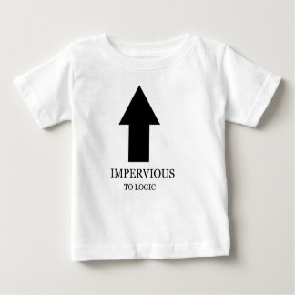Toddler is Impervious to Logic Shirt