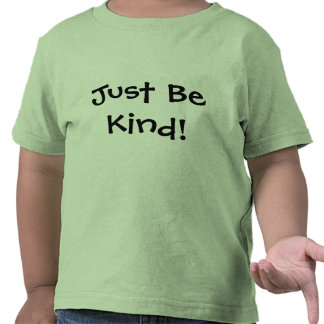 Toddler Just Be Kind T-Shirt