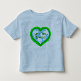 Toddler Love Your Earth Shirt