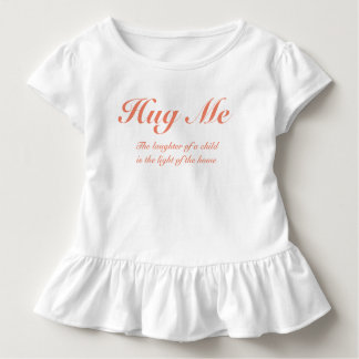 Toddler Ruffle Tee - Quoted Hug Me Customize able