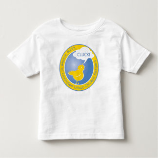 Toddler sized Cluck! shirt