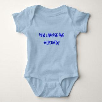 TODDLER T PEW CHANGE ME ALREADY BABY BODYSUIT