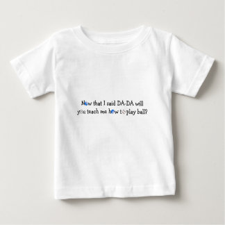 """Toddler White T-Shirt """"Teach Me How To Play Ball"""""""