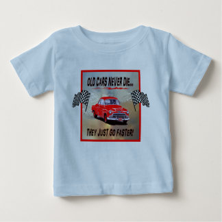 Toddler's Shirt with, Old Cars Never Die!