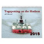 ¡Todo el Moran! Tugspotting en el Hudson Calendario De Pared