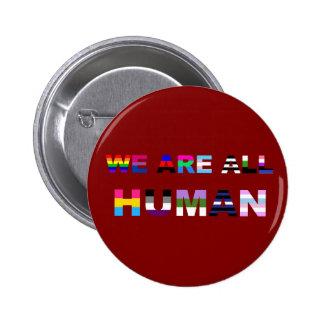 Todo el rojo humano pin redondo 5 cm