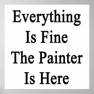 Todo es el pintor está muy bien aquí impresiones