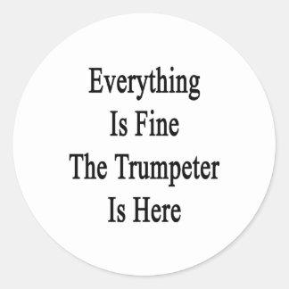 Todo es el trompetista está muy bien aquí pegatinas redondas