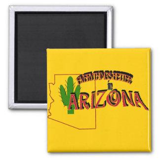 Todo es mejor en el imán de Arizona
