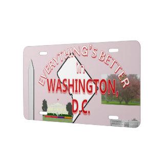 Todo es mejor en gráficos del Washington DC Placa De Matrícula