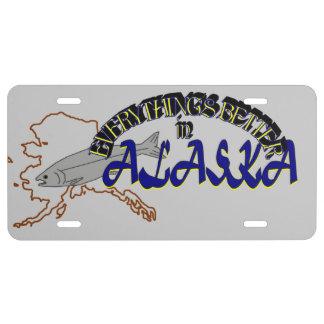 Todo es mejor en la placa de Alaska Placa De Matrícula